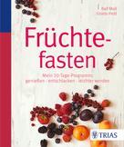Ralf Moll: Früchtefasten ★★
