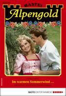 Sabine Holler: Alpengold 308 - Heimatroman