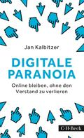 Jan Kalbitzer: Digitale Paranoia ★★★