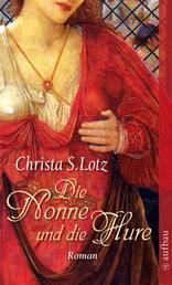 Die Nonne und die Hure - Roman