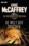Anne McCaffrey: Die Welt der Drachen ★★★★