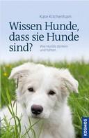 Kate Kitchenham: Wissen Hunde, dass sie Hunde sind? ★★★★