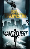 Keith Thomson: Manipuliert ★★★★
