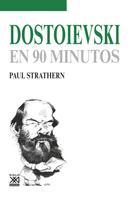 Paul Strathern: Dostoievski en 90 minutos
