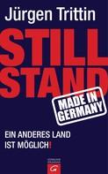 Jürgen Trittin: Stillstand made in Germany ★★★★