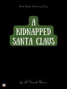 L. Frank Baum: A Kidnapped Santa Claus
