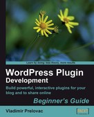 Vladimir Prelovac: WordPress Plugin Development