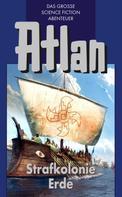 Hans Kneifel: Atlan 5: Strafkolonie Erde (Blauband) ★★★★