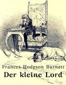 Frances Hodgson Burnett: Der kleine Lord