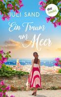 Juli Sand: Die Träumerin von Saint-Tropez ★★★★