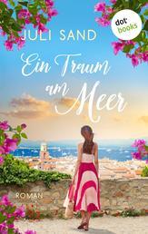 Die Träumerin von Saint-Tropez - Roman