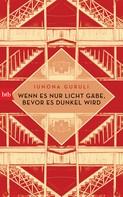 Iunona Guruli: Wenn es nur Licht gäbe, bevor es dunkel wird ★★★★