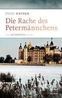 Marc Kayser: Die Rache des Petermännchens
