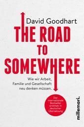 The Road to Somewhere - Wie wir Arbeit,Familie und Gesellschaft neu denken müssen