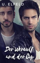 Der Werwolf und der Cop