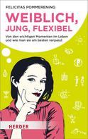 Felicitas Pommerening: Weiblich, jung, flexibel ★★★★