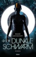 Marie Grasshoff: Der dunkle Schwarm ★★★★★