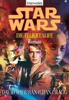 David Sherman: Star Wars. Die Feuertaufe ★★★★★