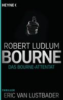 Robert Ludlum: Das Bourne Attentat ★★★★