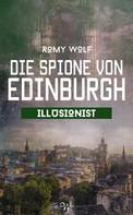 Romy Wolf: Die Spione von Edinburgh 4