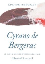 Cyrano de Bergerac - Le chef-d'oeuvre d'Edmond Rostand en texte intégral