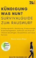Simone Janson: Kündigung und dann? Survival Guide zum Rauswurf