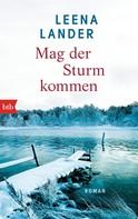 Leena Lander: Mag der Sturm kommen ★★★