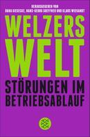 Dana Giesecke: Welzers Welt