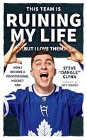 """Steve """"Dangle"""" Glynn: This Team Is Ruining My Life (But I Love Them)"""