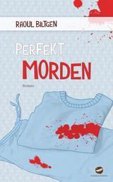 perfekt morden - Roman