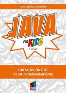 Hans-Georg Schumann: Java für Kids