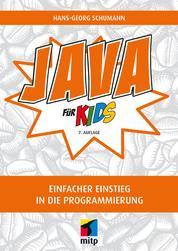 Java für Kids - Einfacher Einstieg in die Programmierung