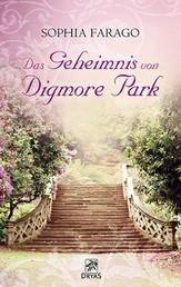 Das Geheimnis von Digmore Park - Liebesroman aus dem England der Regency Zeit