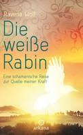 Ravena Wolf: Die weiße Rabin ★★★