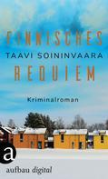 Taavi Soininvaara: Finnisches Requiem ★★★★