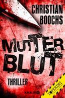 Christian Boochs: Mutterblut ★★★★