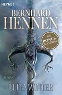 Bernhard Hennen: Elfenwinter ★★★★★