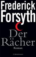 Frederick Forsyth: Der Rächer ★★★★