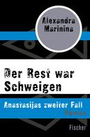 Alexandra Marinina: Der Rest war Schweigen ★★★★★