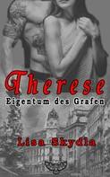 Lisa Skydla: Therese - Eigentum des Grafen