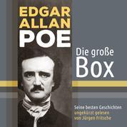 Edgar Allan Poe - seine besten Geschichten - Die große Box