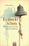Rita Kusch: Es glockt schon ★★★★