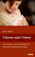 Katrin Walter: Träume statt Tränen ★★★
