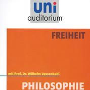 Freiheit - Philosophie