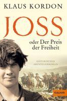 Klaus Kordon: Joss oder Der Preis der Freiheit ★★★★