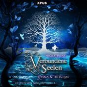 Verbundene Seelen - Jenna & Drystan