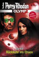 Perry Rhodan: Olymp 9: Rückkehr ins Chaos ★★★★