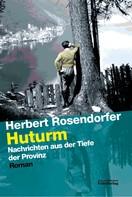 Herbert Rosendorfer: Huturm ★★★★