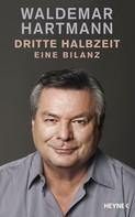 Waldemar Hartmann: Dritte Halbzeit ★★★★