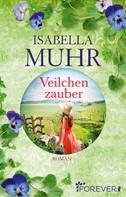 Isabella Muhr: Veilchenzauber ★★★★